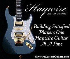Ad for Haywire Custom Guitar Shop Setups